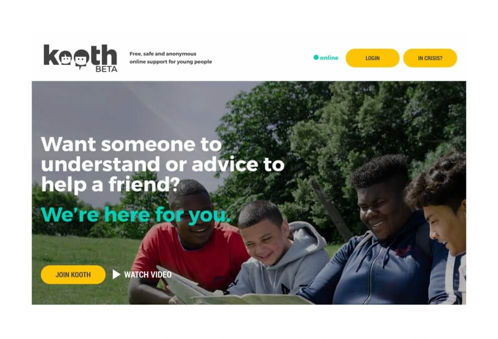 Kooth.com if you want someone to talk to, understand, or advice to help a friend